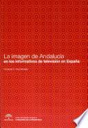 La imagen de Andalucía en los informativos de televisión en España