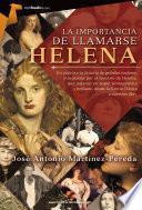 La importancia de llamarse Helena