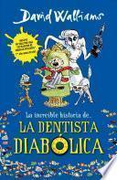 La Increíble Historia De...La Dentista Diabólica