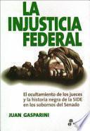 La injusticia federal