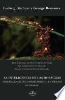 La inteligencia de las hormigas. Observaciones de comportamiento en tiempos de Darwin.