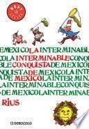 La interminable conquista de México (Colección Rius)