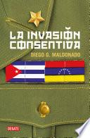 La invasión consentida