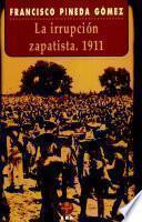 La irrupción zapatista, 1911