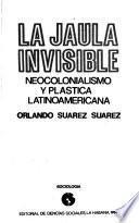 La jaula invisible