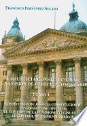 La justicia constitucional: Los sistemas de justicia constitucional. Las dissenting opinions. El control de las omisiones legislativas. El control de comunitariedad