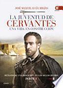La juventud de Cervantes