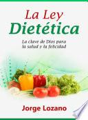 La Ley Dietética