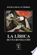 La Lírica de una revolución