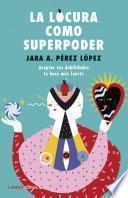 La locura como superpoder