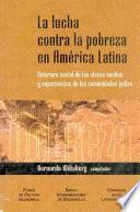 La lucha contra la pobreza en América Latina