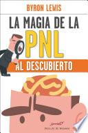 La magia de la PNL al descubierto