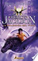 La maldición del Titán (Percy Jackson y los dioses del Olimpo 3)