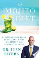La Mojito Diet (Spanish Edition)