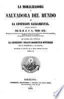 La Moralizadora y salvadora del mundo es la Confesión sacramental