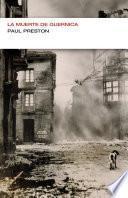 La muerte de Guernica (Colección Endebate)