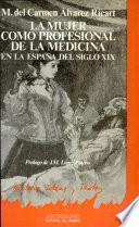 La mujer como profesional de la medicina en la España del siglo XIX