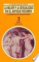 La mujer y la sexualidad en el Antiguo Régimen