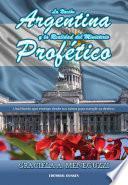 La nación argentina y la realidad del ministerio profético