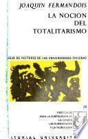 La noción del totalitarismo