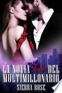 La novia falsa del multimillonario - Libro 1