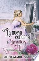 La nueva condesa de Bradbury Hall
