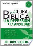 La Nueva Cura Biblica para la Depresion y Ansiedad