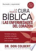 La Nueva Cura Bíblica para las enfermedades del corazón