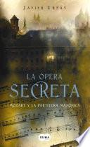 La ópera secreta