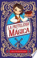 La Pasteleria Magica