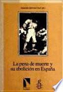 La pena de muerte y su abolición en España