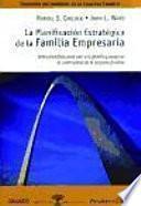 La planificación estratégica de la familia empresaria