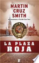 La Plaza Roja (Arkady Renko 3)