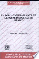 La Poblacion Hablante de Lenguas Indigenas en Mexico