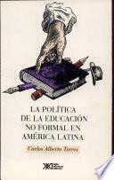 La política de la educación no formal en América Latina