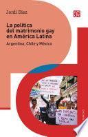 La política del matrimonio gay en América Latina
