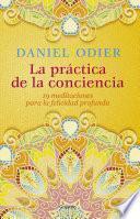 La práctica de la conciencia
