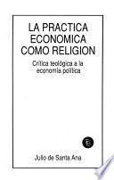 La práctica económica como religión
