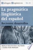 La pragmática lingüística del español