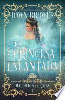 La Princesa Encantada