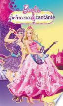La princesa y la cantante (Barbie. Primeras lecturas)
