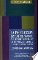 La producción textual del pasado I.