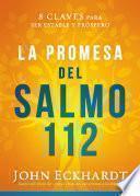 La promesa del Salmo 112 / The Psalm 112 Promise