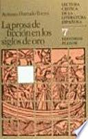 La prosa de ficción en los siglos de oro