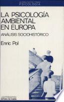 La psicología ambiental en Europa