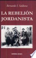 La rebelión jordanista