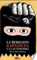 La rebelión zapatista y la autonomía