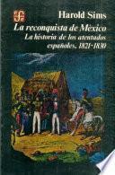 La reconquista de México
