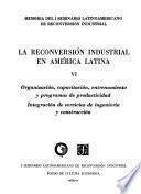 La Reconversión Industrial en América Latina, Vi: Organización, Capacitación, Entrenamiento y Programas de Productividad