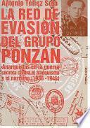 La red de evasión del grupo Ponzán